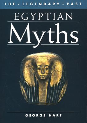 Egyptian Myths By Hart, George
